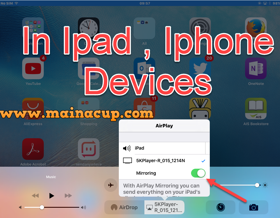 แสดงผลภาพจากหน้าจอ iPhone iPod iPad ไปยังจอคอมพิวเตอร์ด้วยโปรแกรม 5K Player (PC และ IPad ต้องอยู่ในวงแลนเดียวกัน)